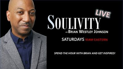 Soulivity Live with Brian